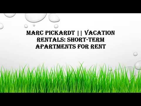 Marc Pickardt || Vacation Rentals: Short-term Apartments for Rent