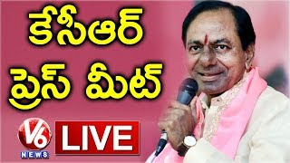 CM KCR Prees Meet Live | Telangana Assembly Results 2018 | V6 News