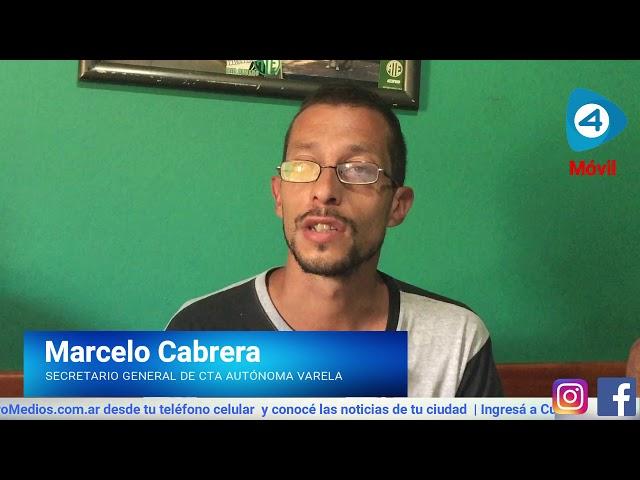 """Marcelo Cabrera de la CTA Autónoma de Varela: """"Era necesario estar en la calle y expresar el descontento de los Estatales"""""""