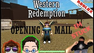 Roblox - Western Redemption - Opening Fan Mail :D