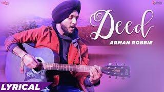 Deed Lyrical Arman Robbie Gur Sidhu New Punjabi Songs 2019 Love Songs Punjabi