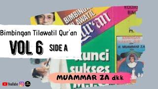 Download Bimbingan Tilawatil Qur'an H Muammar ZA dkk vol 6 side A