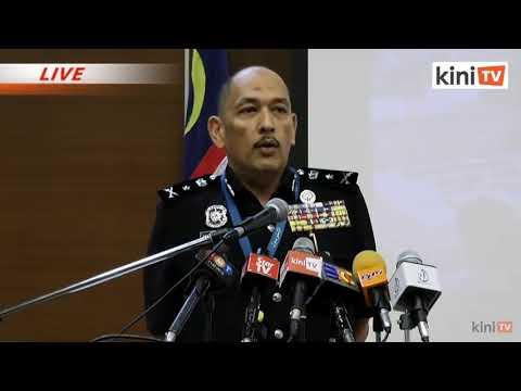 LANGSUNG : Sidang media PDRM di Bukit Aman, Kuala Lumpur