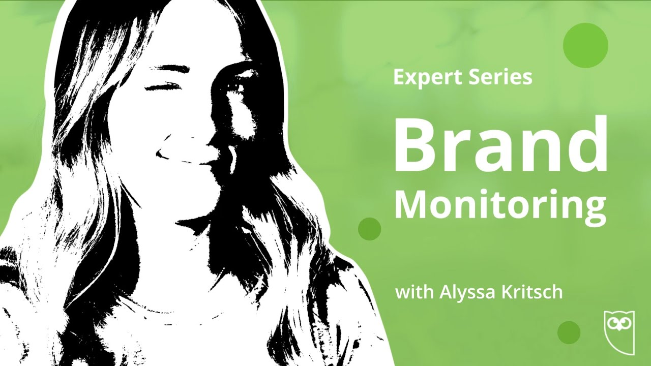 Expert Series - Brand Monitoring