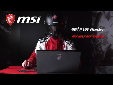 MSI GE63VR – My Way, My Track (Product intro)