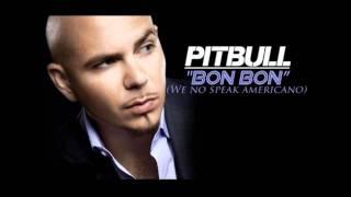 Yolanda Be Cool feat. Pitbull - Bon Bon (Americano)
