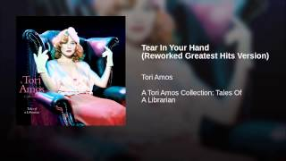 Tear In Your Hand (Reworked Greatest Hits Version)