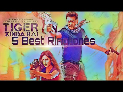 "'5 Best Ringtones _""Tiger Zinda Hai""(Ravi Entertainment And Samrat World)"