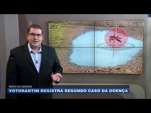 Risco da dengue: Votorantim registra segundo caso da doença