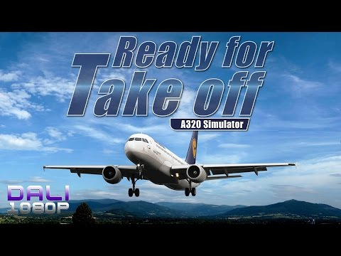 Ready for Take off - A320 Simulator PC Gameplay 1080p 60fps