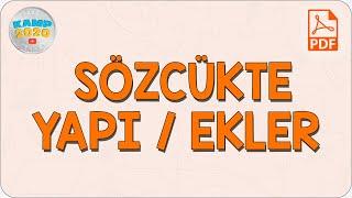 Sözcükte Yapı ve Ekler  Kamp2020