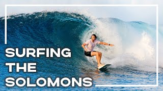 Surfing The Solomon Islands - Discover Empty PERFE...
