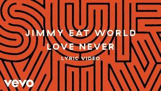 Jimmy Eat World Love Never.mp3