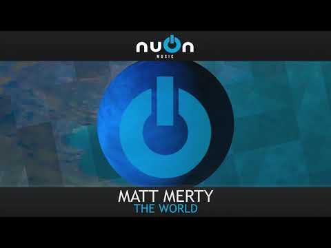 Matt Merty - The World (nuOn BLUE)