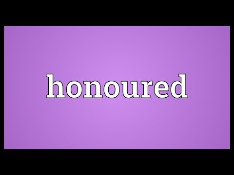 Honoured Meaning