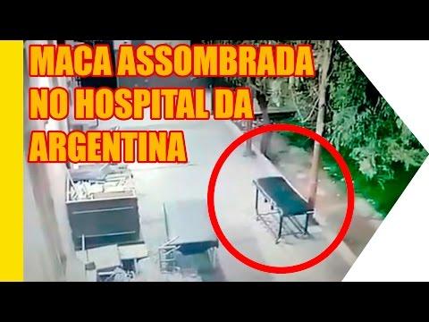 Maca Assombrada no Hospital da Argentina ?