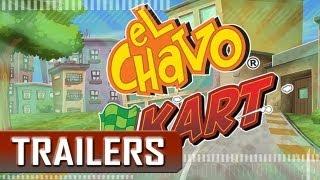 TRÁILER: El Chavo Kart