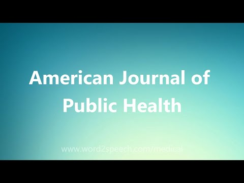 American Journal Of Public Health - Medical Definition