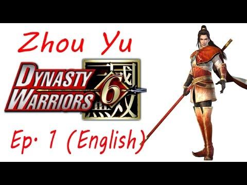 Dynasty Warriors 6 Zhou Yu Ep. 1 Chapter 1 - Battle Of Hu Lao Gate (Eng. Ver)