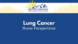 2021 MDONS | Lung Cancer | Nurse Perspectives