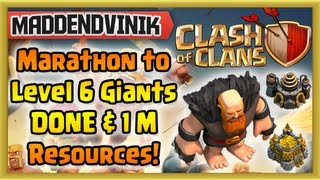 Clash of Clans - Marathon to Level 6 Giants + 1 Million Resources Stolen! (Gameplay Commentary)