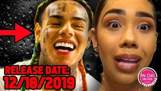6ix9ine Scheduled for RELEASE WEDNESDAY *Sara Molina Doesn't Want Him Out*