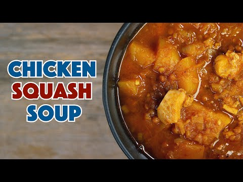 Chicken, Lentil and Butternut Squash Soup Recipe
