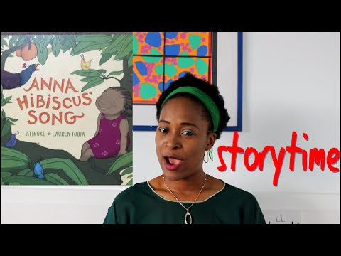 Anna Hibiscus' Song Storybook /read By Kate Iffy