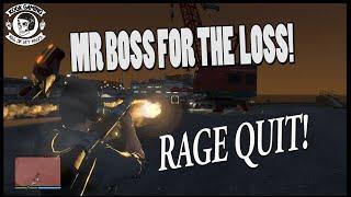 MRBossFTW RAGE QUIT!
