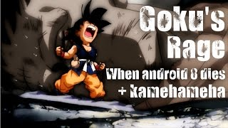 Goku's rage when android 8 dies [Dubstep]