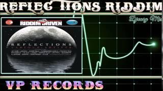 Reflection  Riddim mix 2006 [VP]  mix by djeasy