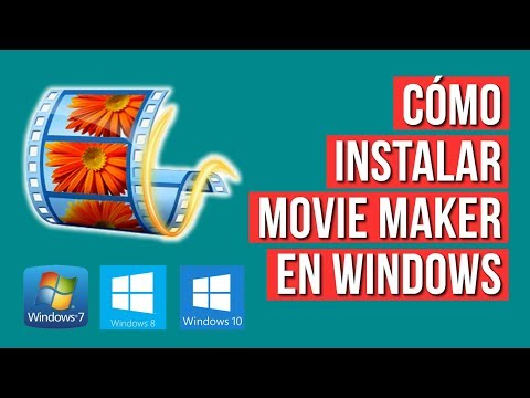 Como Instalar Movie Maker En Windows 7, 8 Y 10