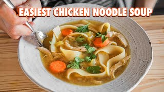 30 Minute Homemade Chicken Noodle Soup