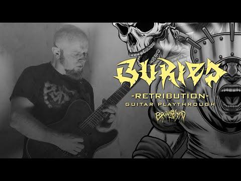 Buried - Retribution | Guitar Playthrough | Brutal Mind 2021