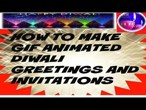 How to make and send online digital diwali greetings or invitation how to make and send online digital diwali greetings or invitation gif animated m4hsunfo