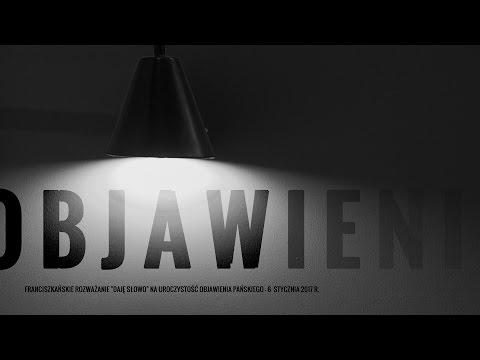 Objawienie Pańskie - Daję Słowo (6 I 2017)