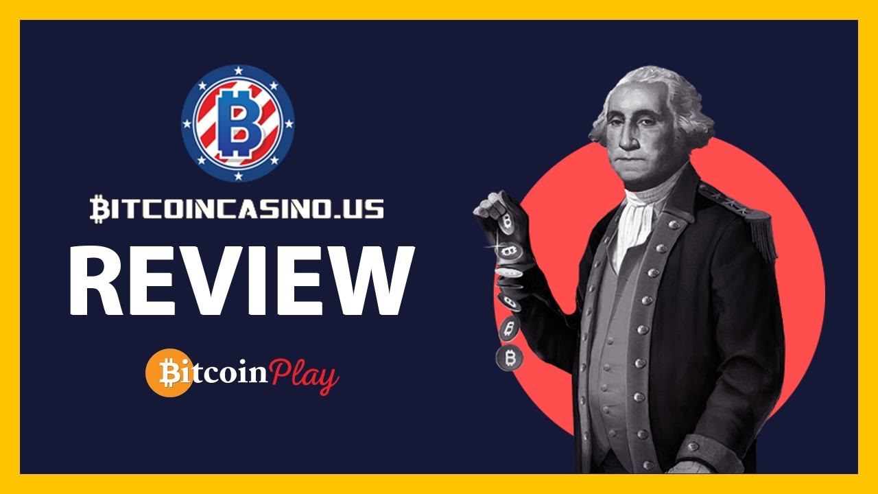 BitcoinCasino.US Review – Analysis of the First Uncle Sam's Bitcoin Casino [2019]