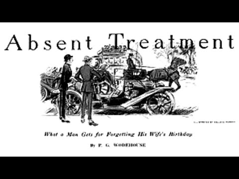 PG Wodehouse Absent Treatment, Posh Short Story from My Man Jeeves British English Reading Posh RP
