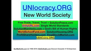 #1051 BuiltByKeith UNIocracy.ORG New World Society Free of ALL crime FOIA.ONE