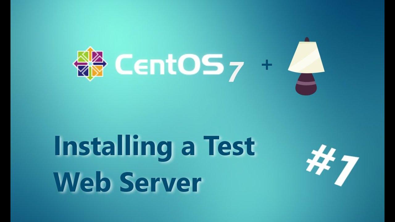 Installing A Lamp Test Server Part 1 Centos Gui