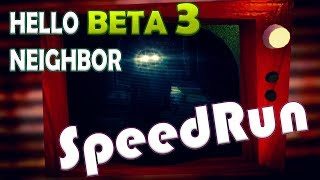 RECORD MUNDIAL 20:08 MINUTOS | HELLO NEIGHBOR BETA 3 SPEEDRUN