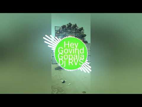 Hey govind gopala Dj RVS