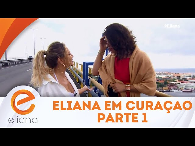 Eliana viaja com Narcisa para Curaçao - Parte 1 | Programa Eliana (25/11/18)