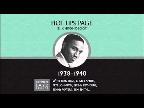 Hot Lips Page - I Won't Be Here Long (01-23-40)
