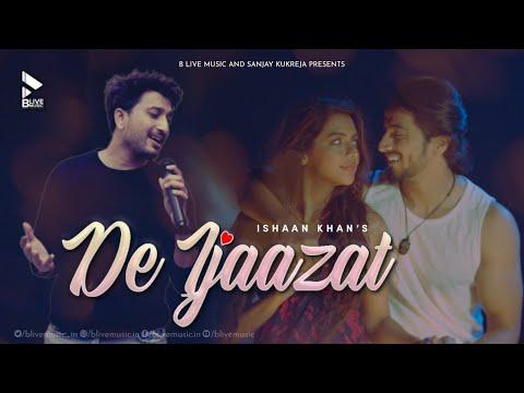 De Ijaazat   Ishaan Khan ft. Faisu & Ruhi Singh   Video Song   New Romantic Song 2021   Blive Music