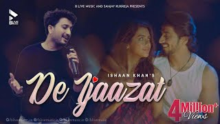 De Ijaazat (Ishaan Khan) Mp3 Song Download