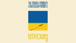 Metronomy - Everything Goes My Way (Ewan Pearson Dub)
