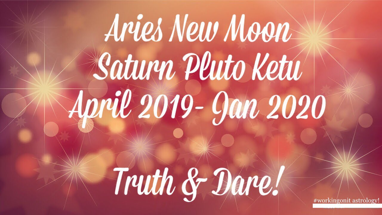 All signs - 5 April 2019 New Moon in Aries Astrology Horoscope & Pluto  Saturn 2020