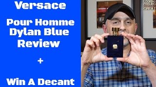 Vercace Pour Homme Dylan Blue Fragrance Review + Win 10ml Decant (CLOSED)