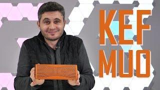 KEF MUO - Cea mai bună boxă portabilă? [REVIEW]